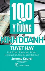 sach 100 y tuong kinh doanh tuyet hay 189x300 - 50 cuốn sách kinh doanh hay nên đọc đối với bất kỳ ai