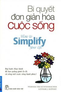 sach bi quyet don gian hoa cuoc song 201x300 - 25 cuốn sách hay về cuộc sống vô cùng giản dị và gần gũi