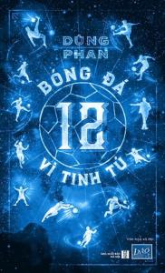 sach bong da 12 vi tinh tu 182x300 - 19 quyển sách hay về thể thao tạo động lực mạnh mẽ cho bạn đọc