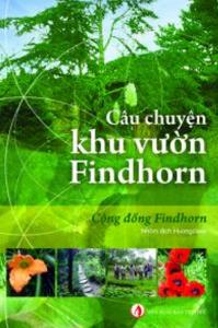 sach cau chuyen khu vuon findhorn 199x300 - 9 quyển sách hay về nông nghiệp cho bạn những kiến thức bổ ích