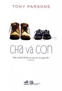 sach cha va con tony parsons 206x300 - 10 quyển sách hay về cha gây xúc động và truyền cảm hứng thật sự đến người đọc