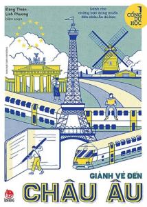 sach cong du hoc gianh ve den chau au 214x300 - 11 quyển sách hay về Châu Âu mở mang tầm hiểu biết của bạn