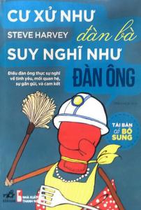 sach cu xu nhu dan ba suy nghi nhu dan ong 202x300 - 9 quyển sách hay về tán gái giúp mở khóa tình yêu