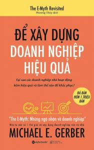 sach de xay dung doanh nghiep hieu qua 188x300 - 50 cuốn sách kinh doanh hay nên đọc đối với bất kỳ ai