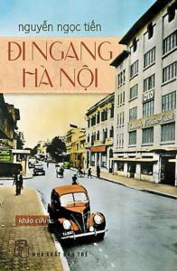 sach di ngang ha noi 196x300 - 11 quyển sách hay về Hà Nội khắc họa chi tiết chân dung của thành phố nghìn năm tuổi