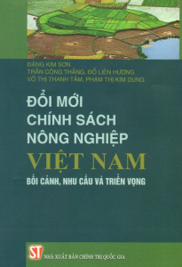 sach doi moi chinh sach nong nghiep viet nam 205x300 - 9 quyển sách hay về nông nghiệp cho bạn những kiến thức bổ ích