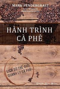 sach hanh trinh ca phe 202x300 - 50 cuốn sách kinh doanh hay nên đọc đối với bất kỳ ai