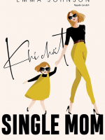sach khi chat single mom 150x200 - Khí Chất Single Mom