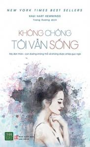 sach khong chong toi van song 183x300 - 7 cuốn sách hay về mẹ đơn thân đầy ắp bất ngờ và cảm xúc