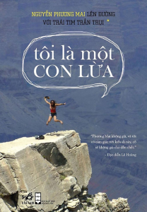 sach len duong voi trai tim tran trui toi la mot con lua 208x300 - 15 cuốn sách hay về du lịch khiến độc giả muốn lên đường ngay lập tức
