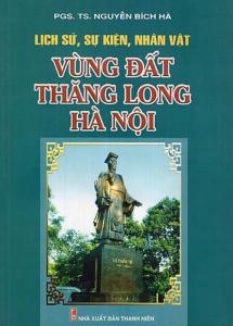 sach lich su su kien nhan vat vung dat thang long ha noi 215x300 - 11 quyển sách hay về Hà Nội khắc họa chi tiết chân dung của thành phố nghìn năm tuổi