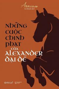 sach nhung cuoc chinh phat cua alexander dai de 200x300 - 19 quyển sách hay về chính trị có sức ảnh hưởng lớn ở nhiều lĩnh vực