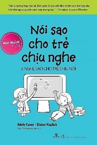 sach noi sao cho tre chiu nghe 200x300 - 15 cuốn sách nuôi dạy con hay làm cha mẹ nên đọc