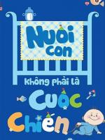 sach nuoi con khong phai la cuoc chien 150x200 - Nuôi Con Không Phải Là Cuộc Chiến
