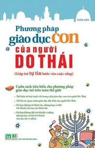 sach phuong phap giao duc con cua nguoi do thai 194x300 - 15 cuốn sách nuôi dạy con hay làm cha mẹ nên đọc
