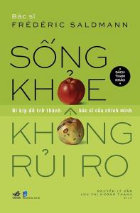 sach song khoe khong rui ro 197x300 - 15 quyển sách hay về sức khỏe đầy sâu sắc và thực tiễn