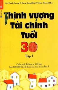Thịnh Vượng Tài Chính Tuổi 30 – Tập 1