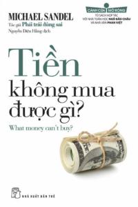 sach tien khong mua duoc gi 200x300 - 19 quyển sách hay về chính trị có sức ảnh hưởng lớn ở nhiều lĩnh vực