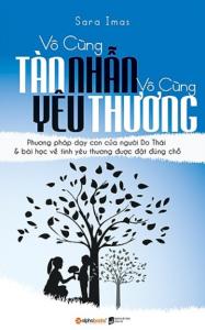 sach vo cung tan nhan vo cung yeu thuong 187x300 - 15 cuốn sách nuôi dạy con hay làm cha mẹ nên đọc