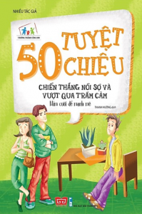 sach 50 tuyet chieu de chien thang noi so va vuot qua tram cam 199x300 - 15 quyển sách hay về trầm cảm mang đến cho người đọc một cái nhìn thấu suốt hơn