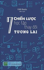 sach 7 chien luoc hoc tap thay doi tuong lai 190x300 - 11 quyển sách hay về học tập hiệu quả, hợp lý và khoa học