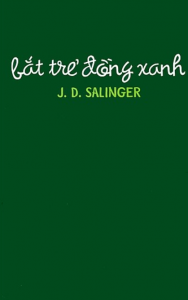 sach bat tre dong xanh 188x300 - 100 quyển sách văn học hay nên đọc trong đời