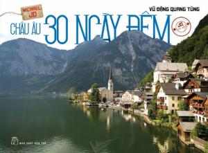 sach chau au 30 ngay dem 300x221 - 11 quyển sách hay về Châu Âu mở mang tầm hiểu biết của bạn