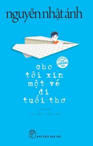sach cho toi xin mot ve di tuoi tho 191x300 - 100 quyển sách văn học hay nên đọc trong đời