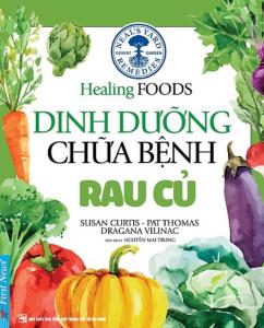 sach dinh duong chua benh rau cu 242x300 - 9 quyển sách hay về rau củ quả tiếp thêm nguồn kiến thức cho bạn