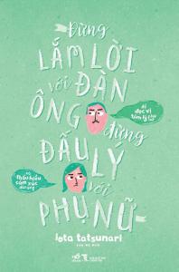sach dung lam loi voi dan ong dung dau ly voi phu nu 198x300 - 11 quyển sách hay tặng chồng cực kỳ ý nghĩa