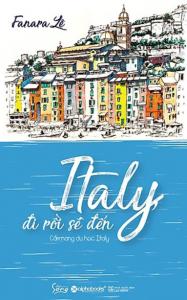 sach italy di roi se den 1 187x300 - 11 quyển sách hay về nước Ý cuốn ta vào những niềm yêu ngây ngất