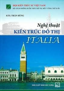 sach nghe thuat kien truc do thi italia 212x300 - 11 quyển sách hay về nước Ý cuốn ta vào những niềm yêu ngây ngất