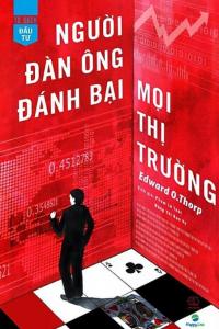 sach nguoi dan ong danh bai moi thi truong 200x300 - 15 cuốn sách hay về chứng khoán mang tính ứng dụng tuyệt vời