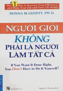 sach nguoi gioi khong phai nguoi lam tat ca 206x300 - 50 cuốn sách kinh doanh hay nên đọc đối với bất kỳ ai