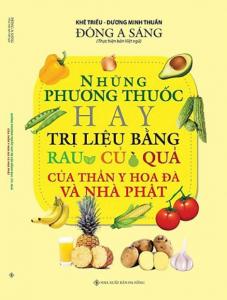 sach nhung phuong thuoc hay tri lieu bang rau cu qua 227x300 - 9 quyển sách hay về rau củ quả tiếp thêm nguồn kiến thức cho bạn