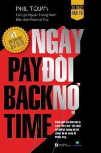sach payback time ngay doi no 198x300 - 15 cuốn sách hay về chứng khoán mang tính ứng dụng tuyệt vời