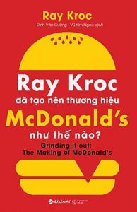 sach ray kroc da tao nen thuong hieu 194x300 - 50 cuốn sách kinh doanh hay nên đọc đối với bất kỳ ai