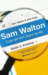 Sam Walton – Cuộc Đời Kinh Doanh Tại Mỹ
