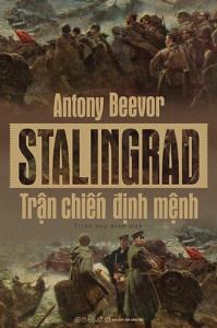 sach stalingrad tran chuyen dinh menh 199x300 - 11 quyển sách hay về Đức quốc xã hé lộ những sự thật lịch sử đầy ám ảnh