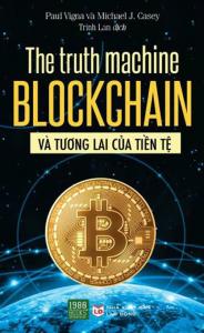 sach the truth machine blockchain va tuong lai cua tien te 184x300 - 7 quyển sách hay về đồng tiền ảo mở ra nhiều cơ hội và thách thức