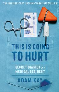 sach this is going to hurt 193x300 - 9 quyển sách hay về bác sĩ khiến người đọc nhớ mãi