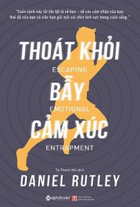 sach thoat khoi bay cam xuc 203x300 - 11 quyển sách hay về EQ giúp bạn thấu hiểu cảm xúc