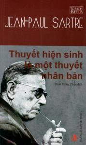 sach thuyet hien sinh la mot thuyet nhan ban 178x300 - 25 cuốn sách hay về triết học làm thay đổi người đọc
