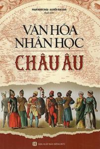 sach van hoa nhan hoc chau au 202x300 - 11 quyển sách hay về Châu Âu mở mang tầm hiểu biết của bạn