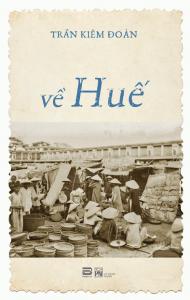 sach ve hue 190x300 - 11 quyển sách hay về Huế thơ mộng và lãng mạn đến lạ kỳ
