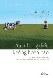 sach yeu nhung dieu khong hoan hao 204x300 - 100 quyển sách văn học hay nên đọc trong đời
