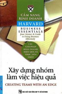 sach cam nang kinh doanh xay dung nhom lam viec hieu qua 198x300 - 11 cuốn sách hay về làm việc nhóm gắn kết và hiệu quả