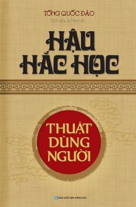 sach hau hac hoc thuat dung nguoi 198x300 - 9 quyển sách hay về cách nhìn người hữu ích đối với mọi độc giả