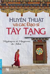 sach huyen thuat va cac dao si tay tang 206x300 - 11 cuốn sách hay về Tây Tạng mở ra nhiều góc nhìn về vùng đất huyền diệu