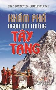 sach kham pha ngon nui thieng tay tang 187x300 - 11 cuốn sách hay về Tây Tạng mở ra nhiều góc nhìn về vùng đất huyền diệu